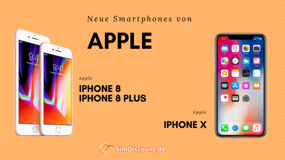 iPhone 8, iPhone 8 Plus & iPhone X im Vergleich